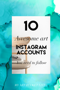 my art bucket list 10 awesome art instagram accounts you need to follow post