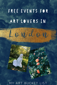 my art bucket list free events for art lovers in London