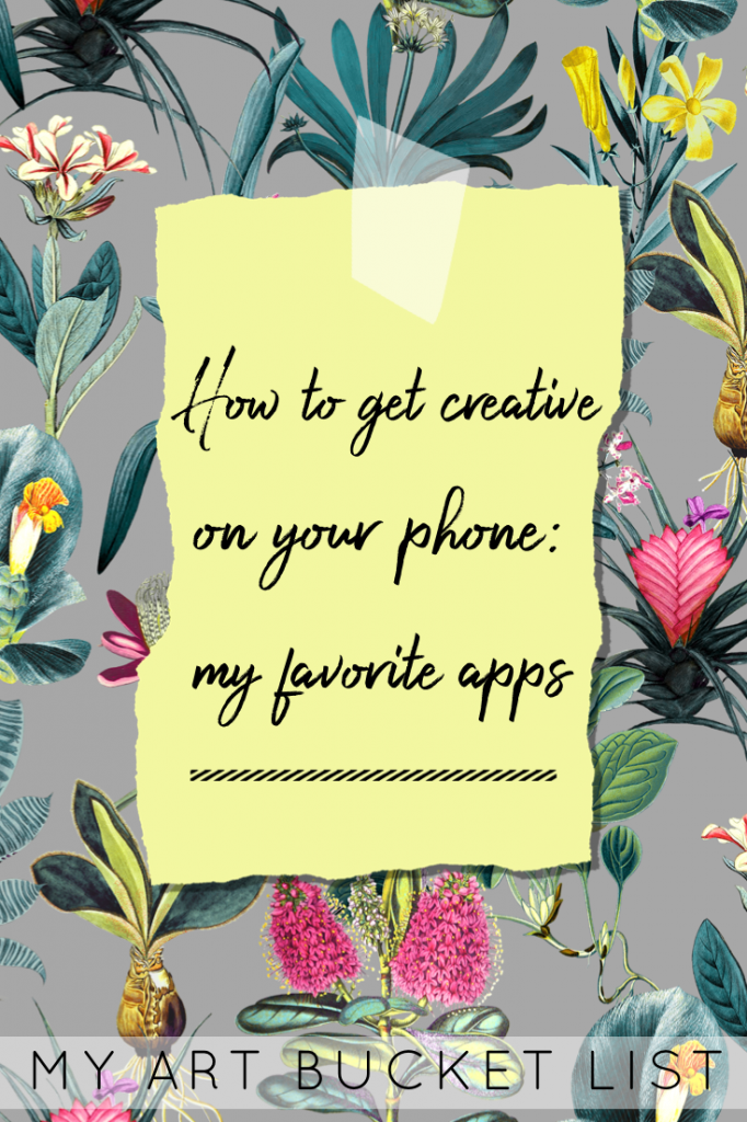 How to get creative on your phone: my favorite apps