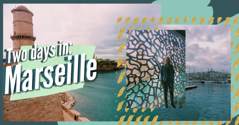 Two days in Marseille: an artsy weekend+a free map